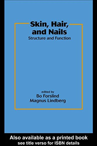 Skin, Hair, and Nails: Structure and Function (Basic and Clinical Dermatology) From CRC Press