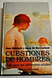img - for Cuestiones de hombres / Men's Issues: Guia Para Las Diferentes Edades (Libros Singulares (Ls)) (Spanish Edition) book / textbook / text book