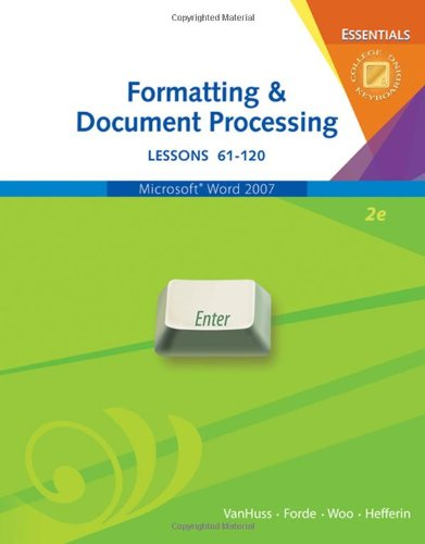 Formatting & Document Processing Essentials, Lessons...