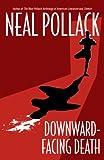 Downward-Facing Death (A Matt Bolster Yoga Mystery Book 1)