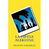 La Difesa Alekhinedi Duilio Chiarle