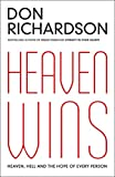 Heaven Wins: Heaven, Hell and the Hope of Every Person