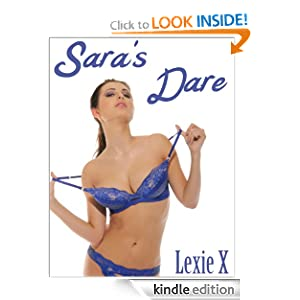 Sara's Dare Lexie X