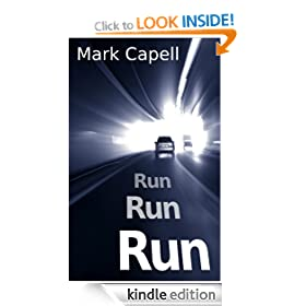 RUN, RUN, RUN (crime thriller)