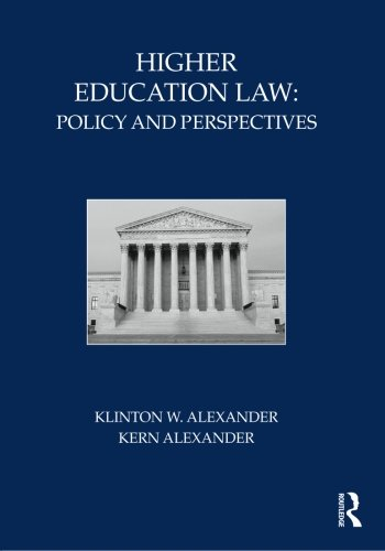 Higher Education Law: Policy and Perspectives