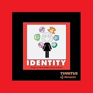 Identity Hörspiel