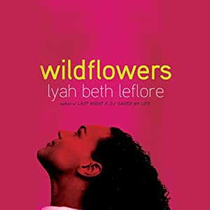 Wildflowers: A Novel | [Lyah Beth LeFlore]