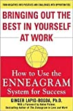 img - for Bringing out the Best in Yourself at Work: How to Use the Enneagram System for Success by Ginger Lapid-Bogda, Helen Palmer book / textbook / text book