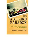 img - for The Abilene Paradox and Other Meditations on Management The Abilene Paradox and Other Meditations o book / textbook / text book