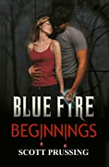 Blue Fire Beginnings