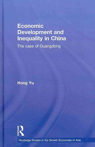 Economic Development and Inequality in China The Case of Guangdong Hong Yu Rout