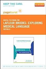 Exploring Medical Language Pageburst E Book on VitalSource by Myrna LaFleur Brooks RN BEd