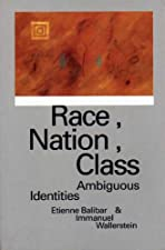 Race Nation Class Ambiguous Identities by Balibar