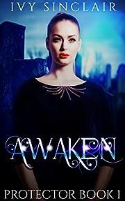 Awaken (Protector Book 1)