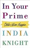 eBooks - In Your Prime: Older, Wiser, Happier