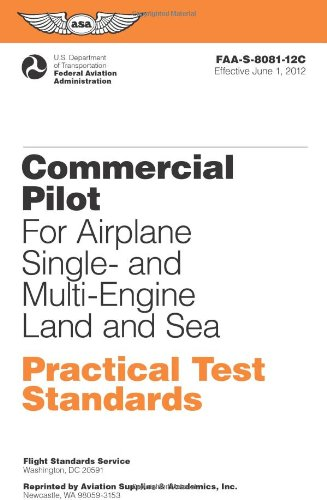 Commercial Pilot for Airplane Single- and Multi-Engine...