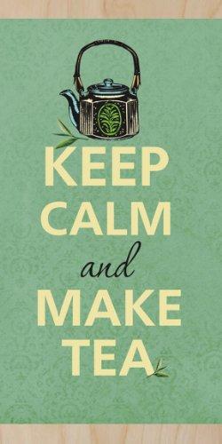 Keep Calm And Make Tea - Plywood Wood Print Poster Wall Art