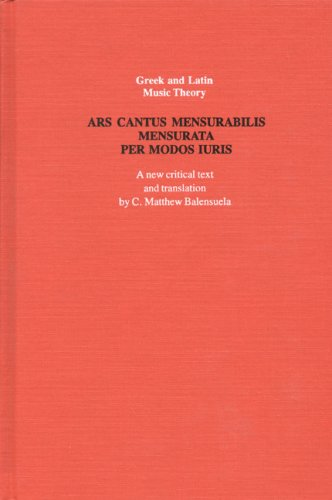 Ars cantus mensurabilis mensurata per modos iuris (Greek and Latin Music Theory)