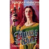Taming The Wolf (Harlequin Historical) (0373288840) by Deborah Simmons
