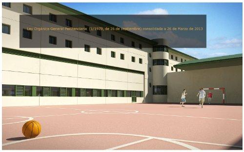 Ley Orgánica General Penitenciaria (1/1979, de 26 de septiembre) consolidada a 26 de Marzo de 2013