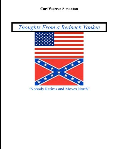 Thoughts From A Redneck Yankee (Volume 1)