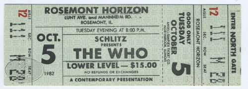 The Who 1982 Tour Unused Concert Ticket Rosemont Horizon Chicago Pete Townshend (Chicago Concert Tickets compare prices)