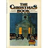 The Christmas Book: A Graphic Celebration (0684144174) by David Larkin