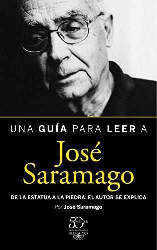 Portada del libro Una guía para leer a José Saramago de José Saramago