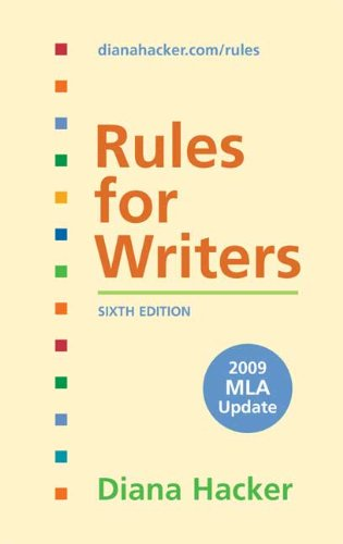Rules for Writers with 2009 MLA Update