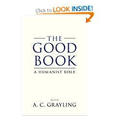 A Humanist Bible - A. C. Grayling