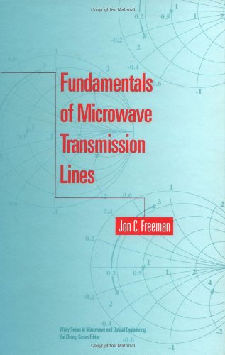 Fundamentals Of Microwave Transmission Lines (Wiley Series In Microwave And Optical Engineering)