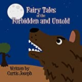 img - for Fairy Tales of the Forbidden and Untold book / textbook / text book