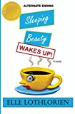 Sleeping Beauty: Wakes Up!
