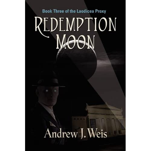 REDEMPTION MOON: Book Three of the Laodicea Proxy