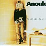 "Together Alonevon ""Anouk"""