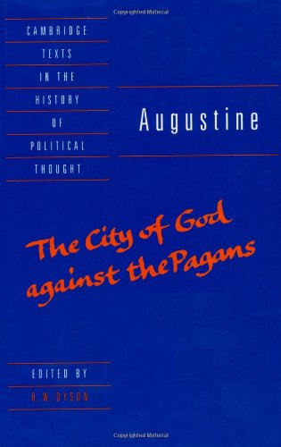 Augustine: The City of God against the Pagans (Cambridge...