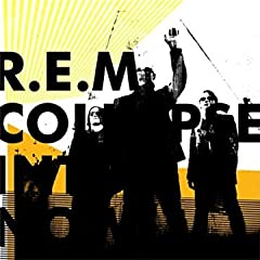Collapse Into Now: R.E.M.