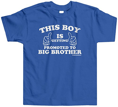 Threadrock Little Boys' This Boy Is Getting Promoted To Big Brother Toddler T-Shirt 3T Royal Blue (Going To Be A Big Brother Shirt compare prices)