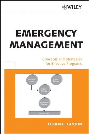 Emergency Management: Concepts and Strategies for...