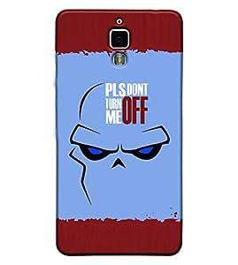 Fuson 3D Printed Quotes Designer back case cover for Xiaomi Mi 4 - D4283