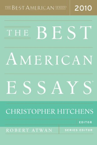 The Best American Essays 2010 (The Best American Series (R)), Christopher Hitchens