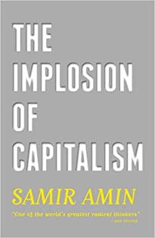 The Implosion Of Capitalism