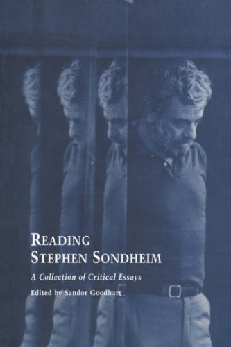 Reading Stephen Sondheim: A Collection of Critical Essays (Studies in Modern Drama)