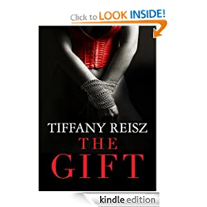 Free Kindle Book: The Gift (The Original Sinners), by Tiffany Reisz