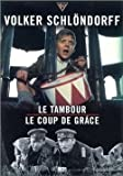echange, troc Coffret Schlöndorff 2 DVD : Le Tambour / Le Coup de grâce