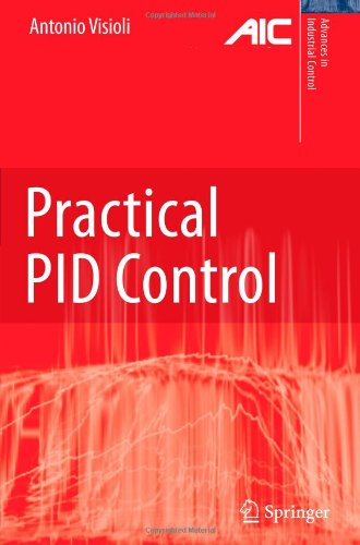 Practical PID Control (Advances in Industrial Control)