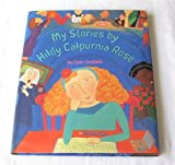 My Stories by Hildy Calpurnia