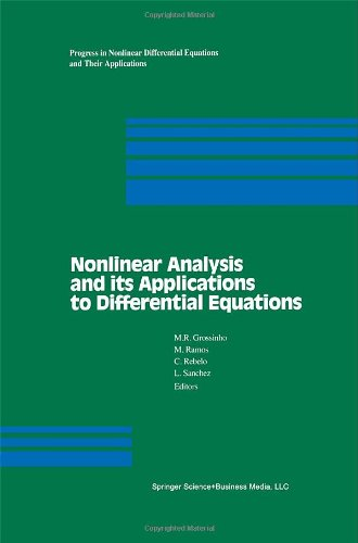 Nonlinear Analysis And Its Applications To Differential Equations (Progress In Nonlinear Differential Equations And Their Applications)