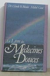 Le  Livre des médecines douces