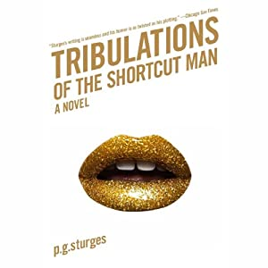 Tribulations of the Shortcut Man Audiobook
